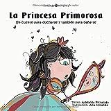 La Princesa Primorosa: Un cuento para ducharse y también para bañarse