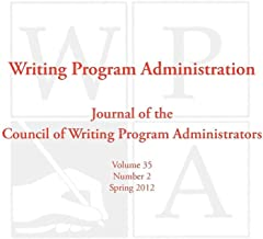 WPA: Writing Program Administration 35.2 (Spring 2012)