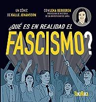 ¿Qué ss realidad el fascismo? par Lenna Berggren