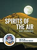Spirits of the Air: Part of the Kurt Diemberger Omnibus (English Edition)