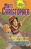 comeback-of-the-home-run-kid-matt-christopher-sports-fiction