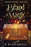 Brand of Magic: A Contemporary Witchy Fiction Novella (Redferne Witches Book 1) (Kindle Edition)