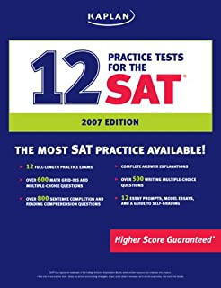 Kaplan 12 Practice Tests for the SAT, 2007 Edition