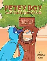 Petey Boy and the Flyhigh Club