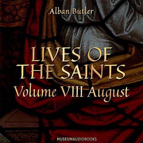 Lives of the Saints, Volume VIII: August Titelbild