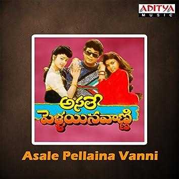 Asale Pellaina Vanni (Original Motion Picture Soundtrack)