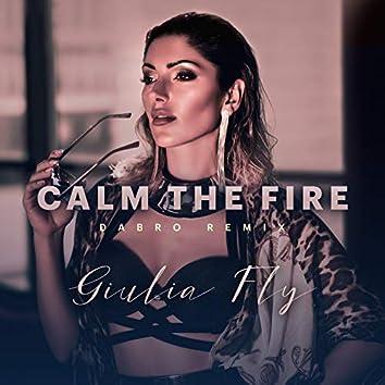 Calm The Fire (Dabro Remix)