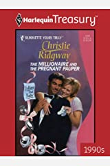 THE MILLIONAIRE AND THE PREGNANT PAUPER (Follow That Baby Book 4) Kindle Edition
