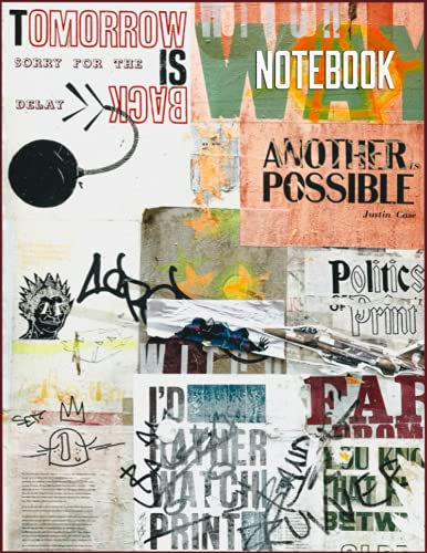 Notebook: man in blue denim jeans and black jacket standing beside wall with graffiti Cover- Tomorrow is back notebook - Size (8.5 x 11 inches) 120 Pages: Lined Paper