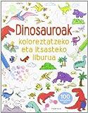 Dinosauroak koloreztatzeko eta itsasteko liburua (Dinosauroen denbora-pasak)