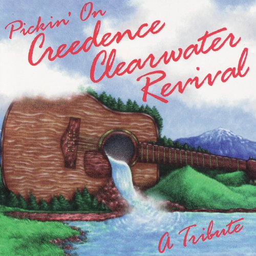 Pickin' On Creedence Clearwater Revival: A Bluegrass Tribute