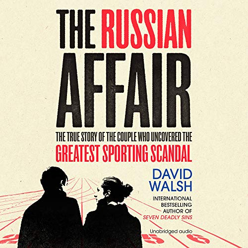 The Russian Affair Audiobook By David Walsh cover art