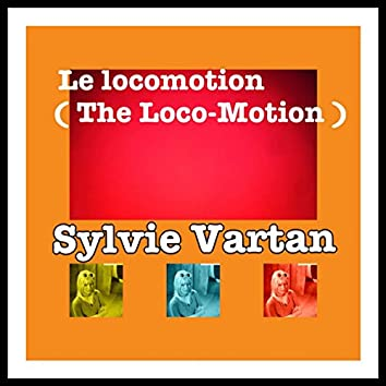 Le locomotion (The loco-motion)