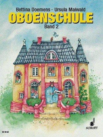 Ursula Maiwald: Oboenschule Band 2, grundlegendes Lehrwerk für alle ab 10 Jahre (Musiknoten)