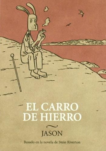 Carro De Hierro,El (LECTURAS COMPULSIVAS)
