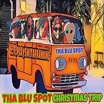 Tha Bluspot Christmas Trip
