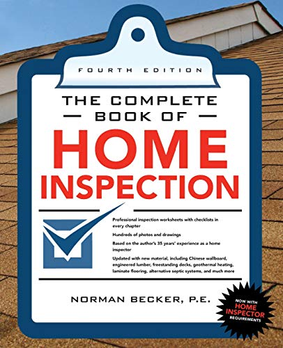 Complete Book of Home Inspection 4/E (The Complete Book Series)