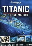 Titanic-Gli Ultimi Misteri