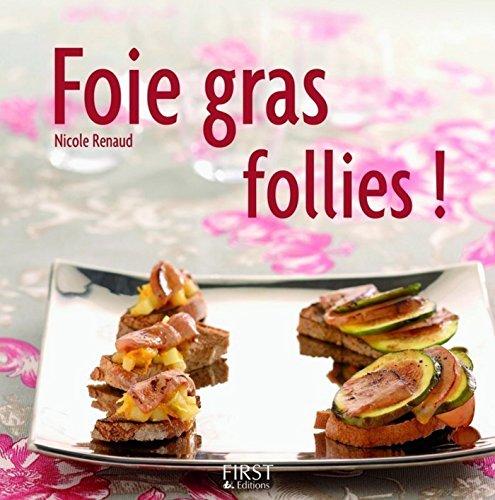Foie gras follies (TOQUADES) (French Edition)