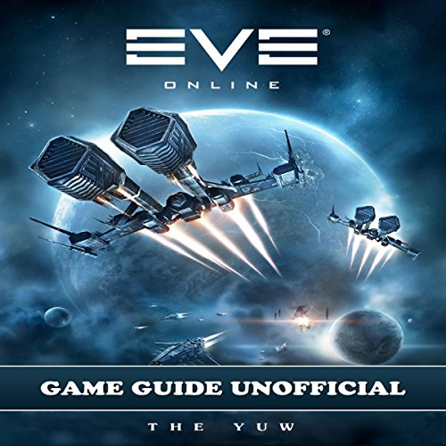 Eve Online Game Guide Unofficial audiobook cover art