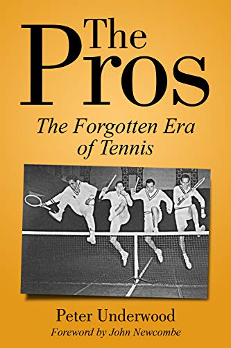 The Pros: The Forgotten Era Of Tennis (English Edition)