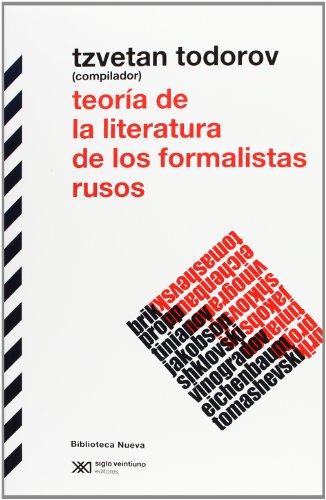 Teoría De La Literatura De Los Formalistas Rusos (Biblioteca Clásica Siglo XXI)