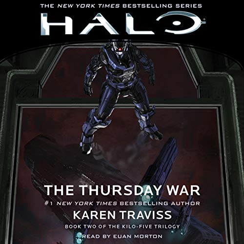 HALO: The Thursday War     HALO, Book 9              By:                                                                                                                                 Karen Traviss                               Narrated by:                                                                                                                                 Euan Morton                      Length: 14 hrs and 49 mins     44 ratings     Overall 4.8
