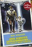 Uno Sceriffo Extraterrestre...
