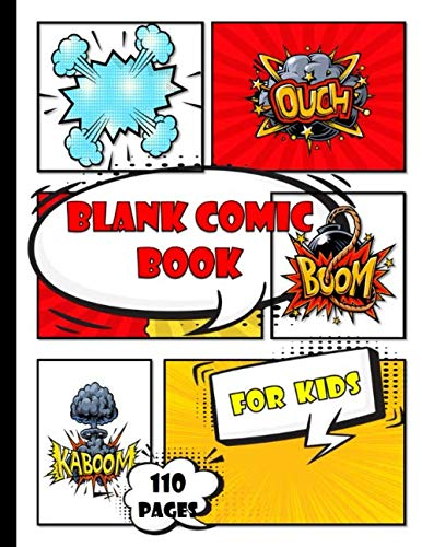 blank comic book for kids to write stories: Create Your Own Comics | Large Comic Strips 8.5' x 11'|29 Different Layouts of fun and unique templates ... Notebook and Sketchbook for Kids and Adults.
