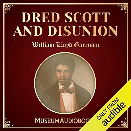 Dred Scott and Disunion cover art