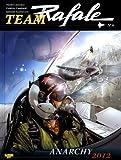 Team Rafale, tome 6 - Anarchy 2012