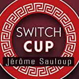 SOLOMAGIA Switch Cup (Gimmicks and Online Instructions) by Jérôme Sauloup & Magic Dream