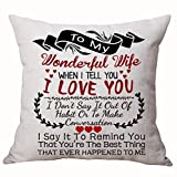 Queen's designer Best for Lover Wife Nordic Sweet Warm Sayings to My Wonderful Wife When I Tell You I Love You Cotton Linen Decorative Throw Pillow Case Cushion Cover Square 18 X 18 Inches