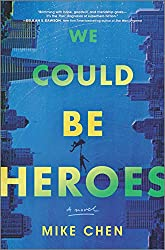 We Could Be Heroes January 2021 New Book Release