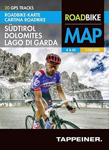 Roadbike Karte Südtirol Dolomites Lago di Garda: Cartina Roadbike Alto Adige Dolomites Lago di Garda (Roadbike / Rennradkarten / Roadbike)