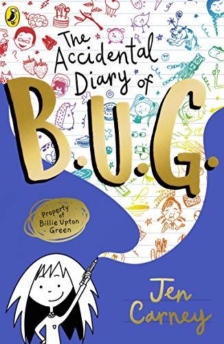 The Accidental Diary of B.U.G. (English Edition)