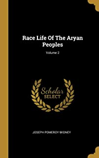 Race Life Of The Aryan Peoples; Volume 2