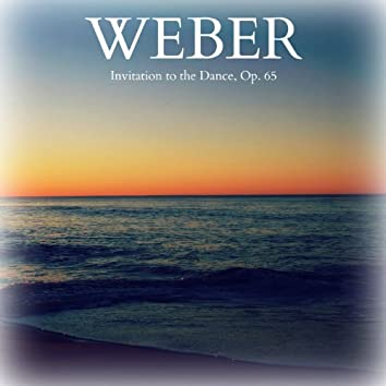 Weber - Invitation to the Dance, Op. 65