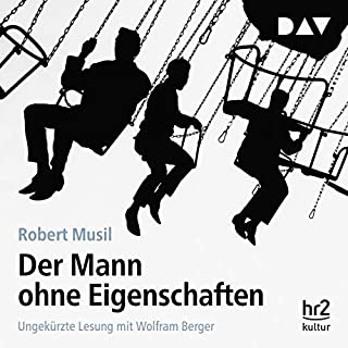Der Mann ohne Eigenschaften                   By:                                                                                                                                 Robert Musil                               Narrated by:                                                                                                                                 Wolfram Berger                      Length: 62 hrs and 55 mins     Not rated yet     Overall 0.0