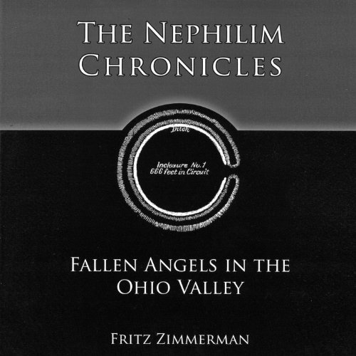 The Nephilim Chronicles: Fallen Angels in the Ohio Valley audiobook cover art