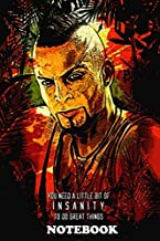 "Notebook: Vaas Montenegro Insanity , Journal for Writing, College Ruled Size 6"" x 9"", 110 Pages"