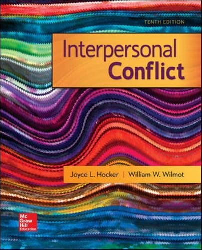 Compare Textbook Prices for Interpersonal Conflict 10 Edition ISBN 9780073523941 by Wilmot, William,Hocker, Joyce