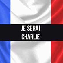 JE SERAI CHARLIE (French Edition)