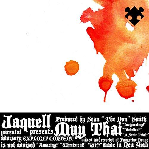 MUY THAI [Explicit]