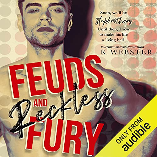 Feuds and Reckless Fury Audiobook By K Webster cover art