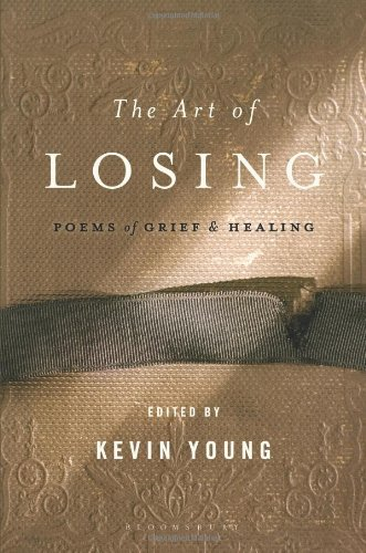 Image of The Art of Losing: Poems of Grief and Healing