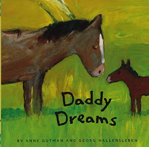 Daddy Dreams: (Animal Board Books, Parents Stories for Kids, Children's Books about Fathers)