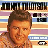 Songtexte von Johnny Tillotson - You're the Reason: The Best of the MGM Years