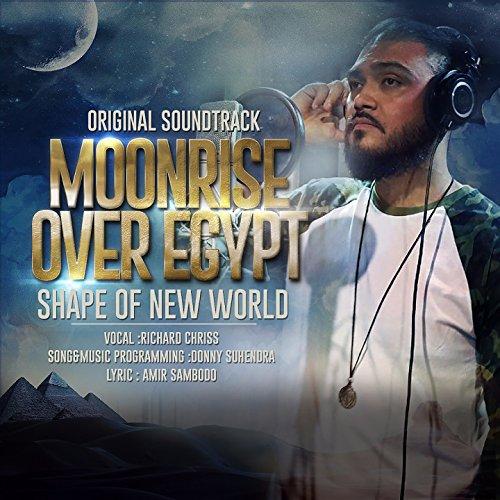Shape of New World (From 'Moonrise Over Egypt')