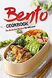 Bento Cookbook: The Bento Box Recipes You Will Love!